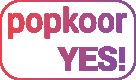 Popkoor Yes!